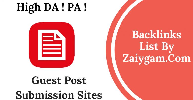 Latest High DA PA Guest Posting Blog Submission Sites List 2019